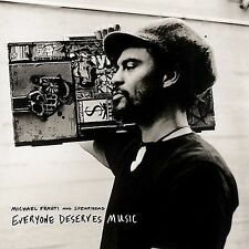Everyone Deserves Music by Michael Franti & Spearhead (CD, Aug-2003, Imusic)
