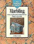 The Weekend Crafter: Marbling: Easy & Elegant Projects for Paper & Fabric, Laura