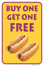 """BUY ONE GET ONE FREE HOT DOGS 12""""x18"""" RETAIL CONVENIENCE STORE COUNTER SIGN"""