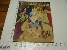 vintage Childrens book--The Children's Story of Jesus,1940,
