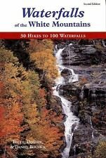 Waterfalls of the White Mountains : 30 Hikes to 100 Waterfalls by Bruce Bolni...