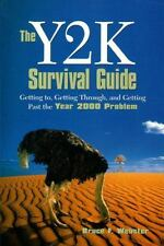 Y2K Survival Guide, The: Getting To, Getting Through, and Getting Past-ExLibrary