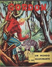 GORDON fratelli spada N.26 UN MONDO ALLUCINANTE flash f.lli austin briggs 1965
