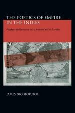 The Poetics of Empire in the Indies: Prophecy and Imitation in LA Arau-ExLibrary
