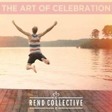 The Art of Celebration - Rend Collective (CD, 2014, Integrity)