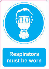 [ 205x290mm ] RESPIRATORS MUST BE WORN | health and safety | signs/stickers