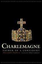 Charlemagne - Father of a Continent by Alessandro Barbero (2004, Hardcover)