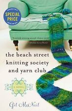 The Beach Street Knitting Society and Yarn Club by McNeil, Gil