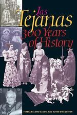 Las Tejanas: 300 Years of History (Jack and Doris Smothers Series in Texas Hist
