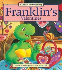 Franklin: Franklin's Valentines by Paulette Bourgeois and Sharon Jennings...