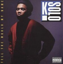 Tell the World My Name by K-Solo (CD, Jul-1990, Atlantic (Label)