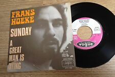 45 tours Frans Hoeke Sunday / A great man is dying 1971 EXC+