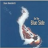 Dave Meniketti - On the Blue Side (CD 2013) USA Import
