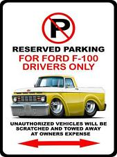 1963 Ford F-100 Pickup Truck Car-toon No Parking Sign NEW