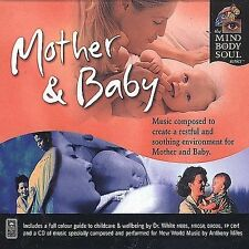 Mother and Baby -  Mind Body & Soul - CD   *** NEW ***