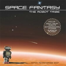 CD Space fantasy / The Robot Tribe (Remasterisé 2009)