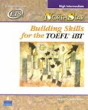 NorthStar: Building Skills for the TOEFL(R) iBT, High-Intermediate Student Book