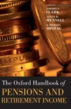 Oxford Handbooks: The Oxford Handbook of Pensions and Retirement Income...
