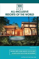 100 Best All-Inclusive Resorts of the World, 4th (100 Best Series) by Paris, Ja