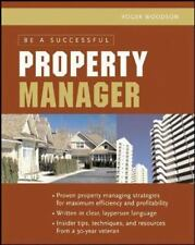 Be A Successful Property Manager by Woodson, Roger
