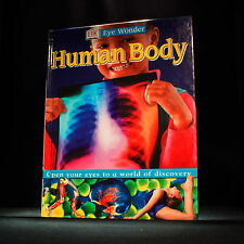 Eye Wonder - The Human Body by Dorling Kindersley Ltd  - Hardback