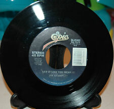 joe stampley say it like you mean it / when something is wrong with my baby ~NM~