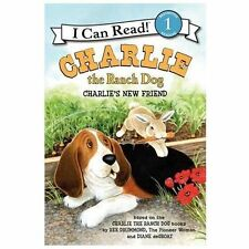 I Can Read Book 1 Ser.: Charlie the Ranch Dog : Charlie's New Friend by Ree...