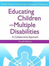Educating Children With Multiple Disabilities: A Collaborative Approac-ExLibrary
