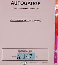 Autogauge Automec CNC 150, G24 Control, Install Programming and Operation Manual