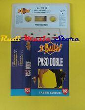 MC PASO DOBLE SI BALLA! 1994 italy NETWORK 105 FABBRI EDITORI no cd lp dvd vhs