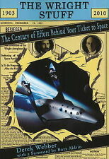 Wright Stuff: The Century of Effort Behind Your Ticket to Space (Apogee Books Sp