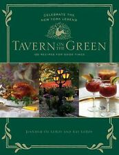 Tavern on the Green : Celebrate the New York Legend - 125 Recipes for Good...