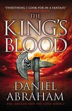 The Dagger and the Coin: The King's Blood 2 by Daniel Abraham (2012, Paperback)