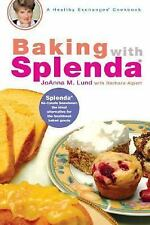 Baking with Splenda (Healthy Exchanges Cookbook (Paperback)) - New - Lund, JoAnn