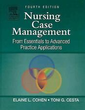 Nursing Case Management : From Essentials to Advanced Practice Applications...