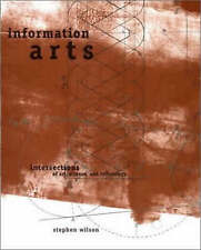 Information Arts – Intersections of Art, Science & Technology, Stephen