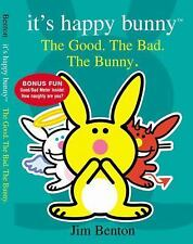 It's Happy Bunny #4: The Good, the Bad, and the Bunny by Benton, Jim