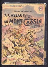 "Collection ""Patrie Liberée"" N°18 ""A L'assaut du Mont Cassin"" 24 pages"