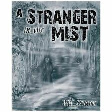 A Stranger in the Mist by Bill Denton (2013, Paperback)
