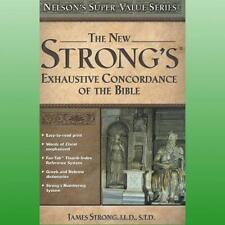 New Strongs Exhaustive Concordance of the Bible by Strong James
