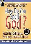 How Do You Spell God?, Smith, Jos A., Hartman, Monsignor Thomas, Gellman, Marc,