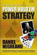 Power Hold'em Strategy by Daniel Negreanu (2008, Paperback)