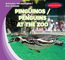 Pinguinos / Penguins at the Zoo (Animales del Zoologico / Zoo Animals)-ExLibrary