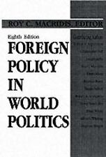 Foreign Policy in World Politics (8th Edition) by Macridis, Roy