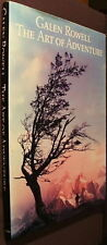The Art of Adventure. by Galen Rowell (1989, Hardcover) 1st ed. DJ