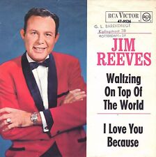 """7"""" Jim Reeves – Waltzing On Top Of The World / balken rechts // Germany 1964"""