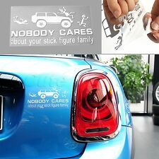 Nobody Cares About Your Stick Figure Family Vinyl Funny Car Window Decal Sticker