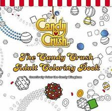 The Candy Crush Adult Coloring Book: Creatively Color the Candy Kingdom, Candy C
