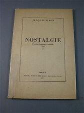 NOSTALGIE LIVRET  SOUPLE , TEXTES SUR LA VIE A BORD D' UN NAVIREDE GUERRE 1940-1