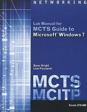 MCTS Lab Manual for Wright/Plesniarski's MCTS Guide to Microsoft Windows 7 (Exam
